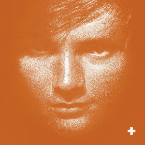 Ed Sheeran + (Plus) Album