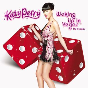 Katy Perry Waking Up in Vegas (The Remixes) Album