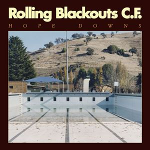 Rolling Blackouts Coastal Fever Hope Downs Album