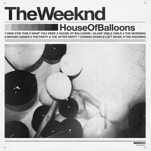 The Weeknd House of Balloons Album