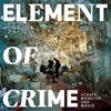 Element Of Crime Schafe, Monster und Mäuse Album
