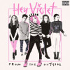 Hey Violet From The Outside Album