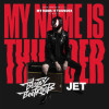 Jet My Name Is Thunder Album
