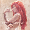 Lights Skin&Earth Album