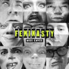 Miss Eaves Feminasty Album