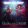 Ninja Sex Party Under the Covers, Vol. 2 Album