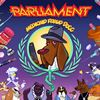 Parliament Medicaid Fraud Dogg Album