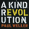 Paul Weller A Kind of Revolution Album