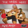 Riff Raff The White West Album
