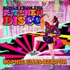 Sophie Ellis-Bextor Songs from the Kitchen Disco Album