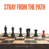 Stray From The Path Only Death Is Real Album