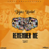 Vybz Kartel Remember Me Album