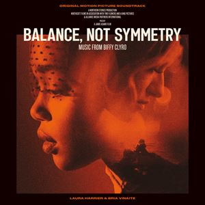 Balance, Not Symmetry (2019 Movie) Adored Lyrics