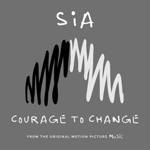 Music (2020 Movie) Courage To Change Lyrics