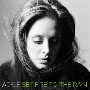 Adele Set Fire to the Rain Songtext