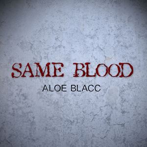 Aloe Blacc Same Blood Lyrics
