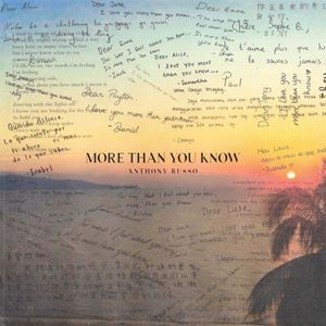 Anthony Russo More Than You Know Lyrics