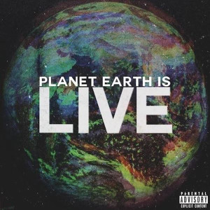Audio Push Planet Earth Is Live Lyrics