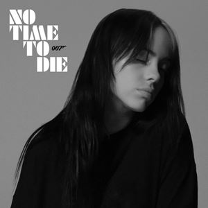 Billie Eilish No Time To Die Songtext