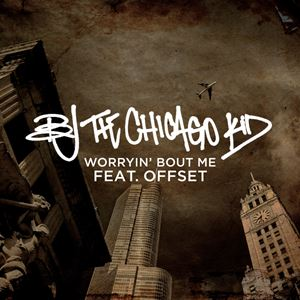 BJ The Chicago Kid Worryin' Bout Me Lyrics
