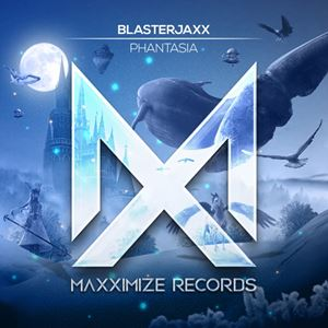 Blasterjaxx Phantasia Lyrics