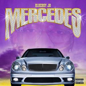 BlocBoy JB Mercedes Lyrics