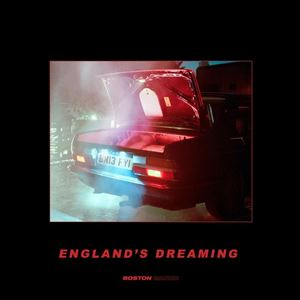 Boston Manor England's Dreaming Lyrics