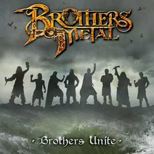 Brothers of Metal Brothers Unite Lyrics
