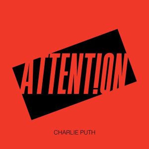 Charlie Puth Attention Songtext