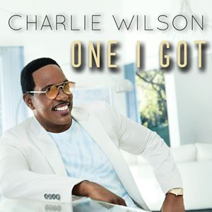 Charlie Wilson One I Got Lyrics