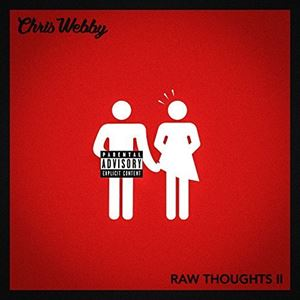 Chris Webby Raw Thoughts 2 Lyrics