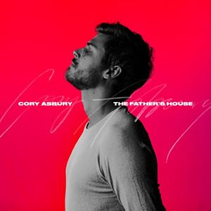 Cory Asbury The Father's House Lyrics