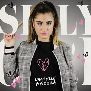 Danielle Apicella Silly Girl Lyrics