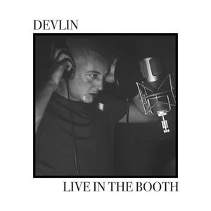 Devlin Live in the Booth Lyrics