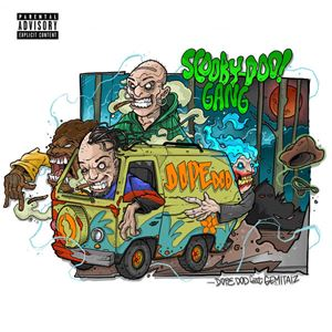 Dope D.O.D. Scooby Doo Gang Lyrics