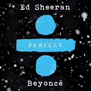 Ed Sheeran Perfect Duet Songtext