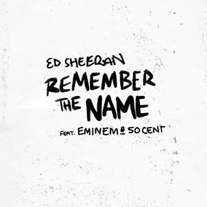 Ed Sheeran Remember The Name Songtext