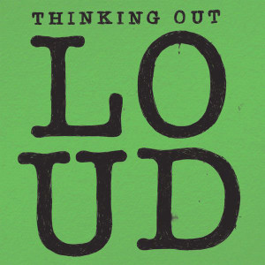 Ed Sheeran Thinking Out Loud Songtext