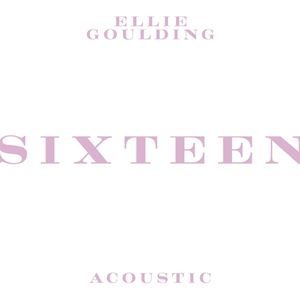 Ellie Goulding Sixteen (Acoustic) Songtext