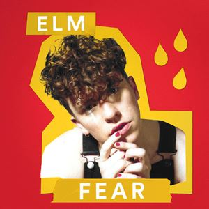 ELM Fear Lyrics