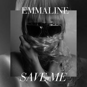 Emmaline Save Me Lyrics