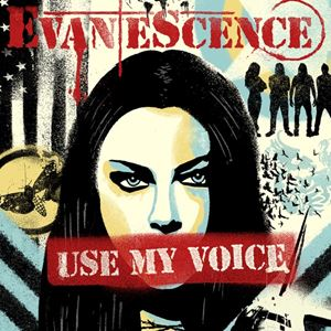 Evanescence Use My Voice Songtext