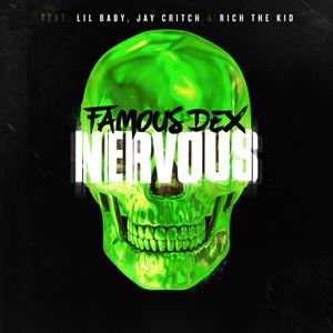 Famous Dex Nervous Lyrics
