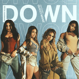 Fifth Harmony Down Songtext