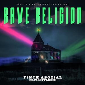 Finch Asozial Rave Religion Lyrics