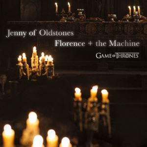 Florence + The Machine Jenny of Oldstones Lyrics