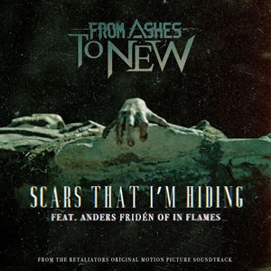 From Ashes to New Scars That I'm Hiding Lyrics