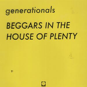 Generationals Beggars in the House of Plenty Lyrics