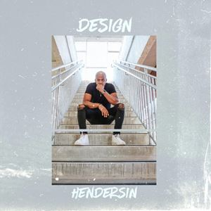 Hendersin Design Lyrics