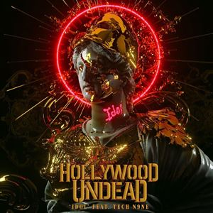 Hollywood Undead Idol Lyrics